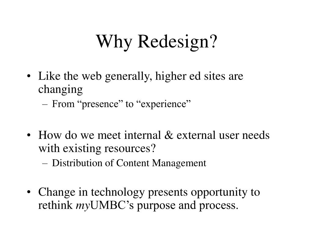 Why Redesign?