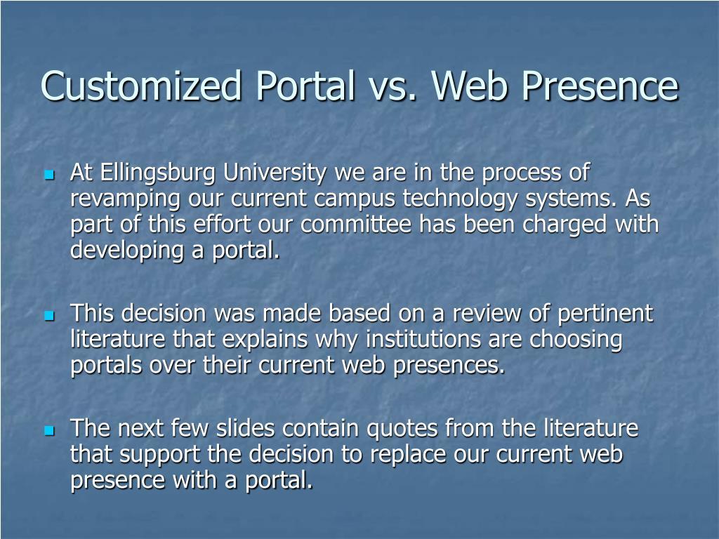 Customized Portal vs. Web Presence