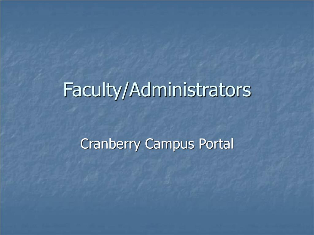 Faculty/Administrators