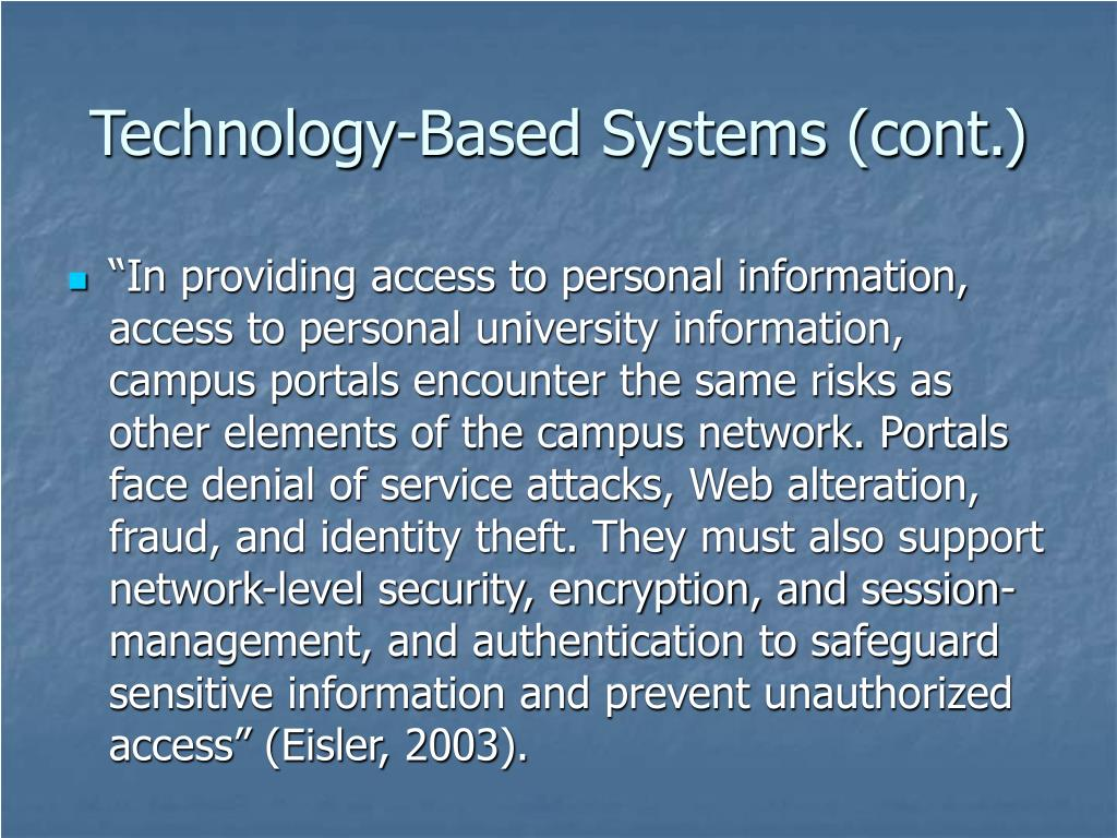 Technology-Based Systems (cont.)