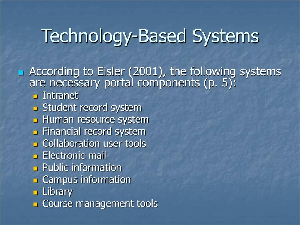 Technology-Based Systems