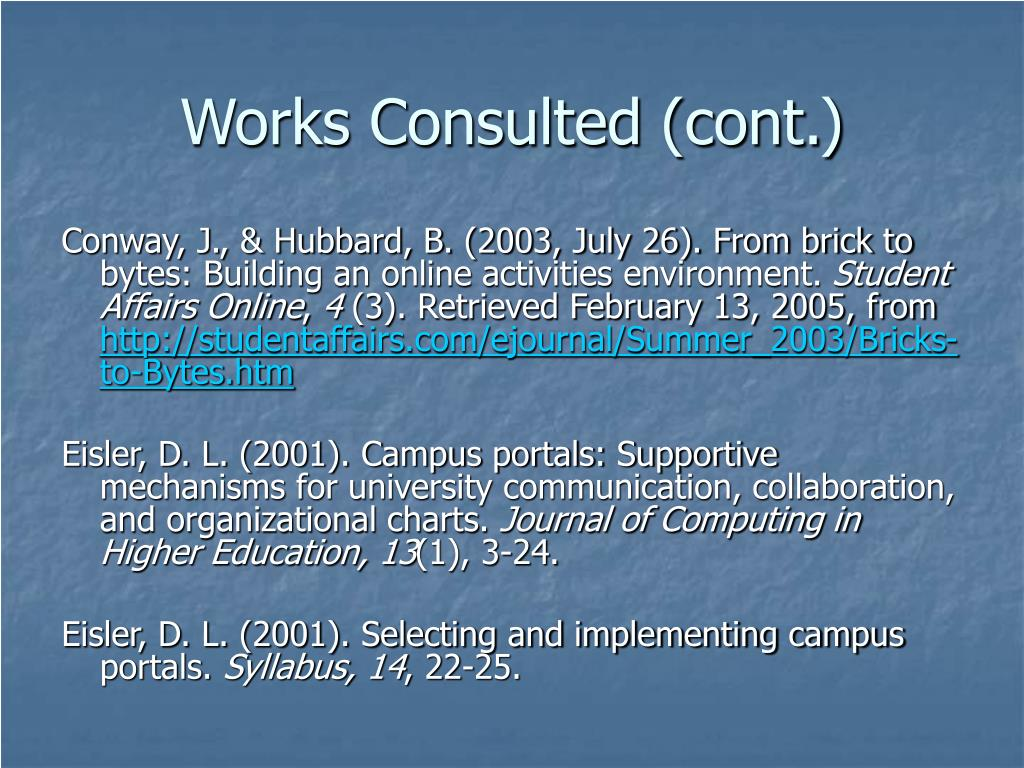 Works Consulted (cont.)