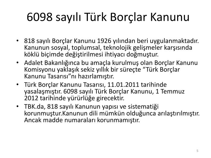 6098 sayılı Türk Borçlar Kanunu