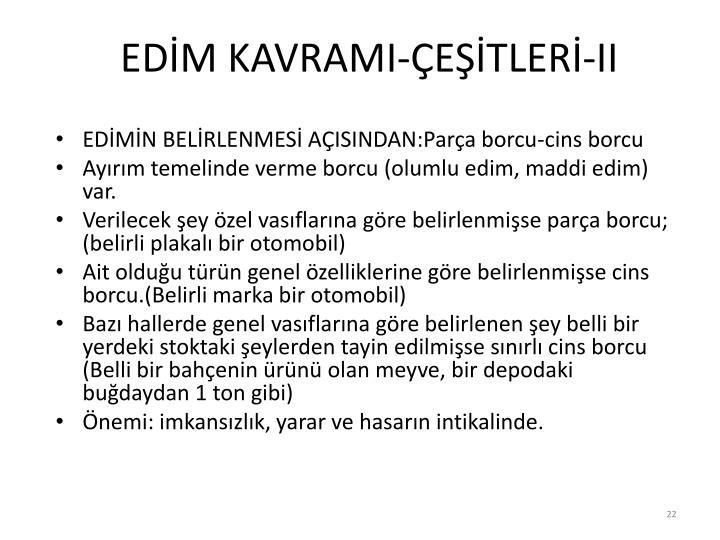 EDİM KAVRAMI-ÇEŞİTLERİ-II