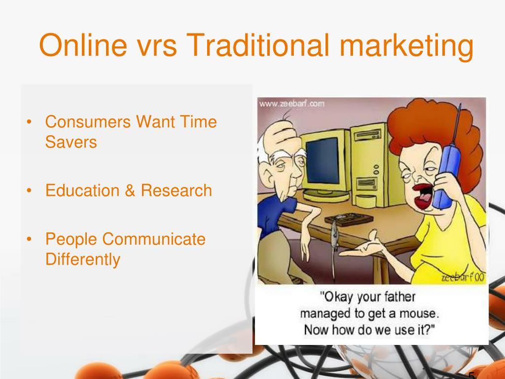 Online vrs Traditional marketing