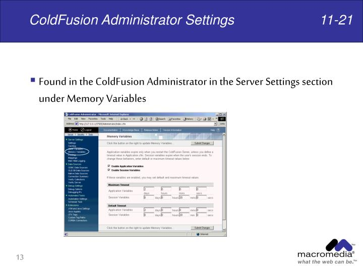 ColdFusion Administrator Settings			11-21