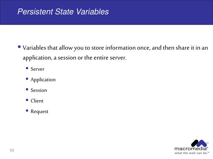Persistent State Variables