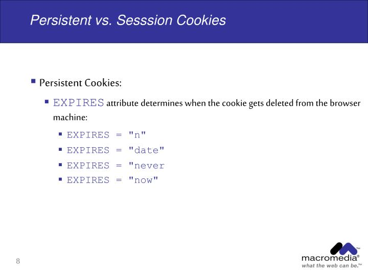 Persistent vs. Sesssion Cookies