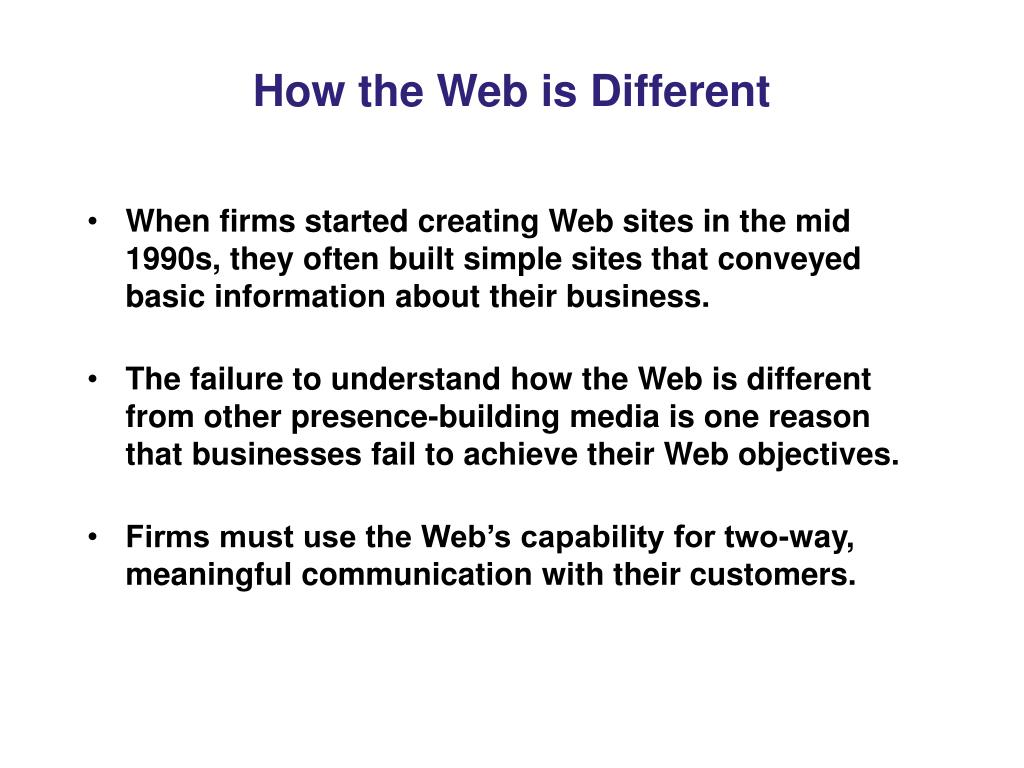 How the Web is Different