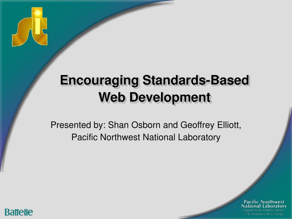 encouraging standards based web development