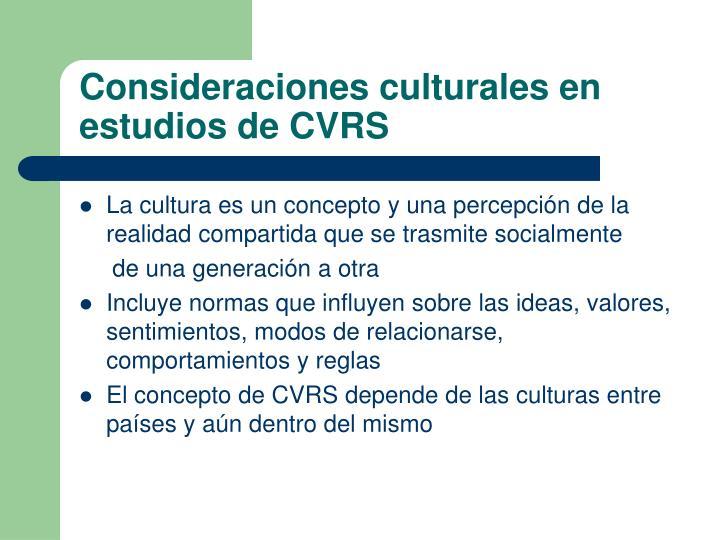 Consideraciones culturales en estudios de CVRS