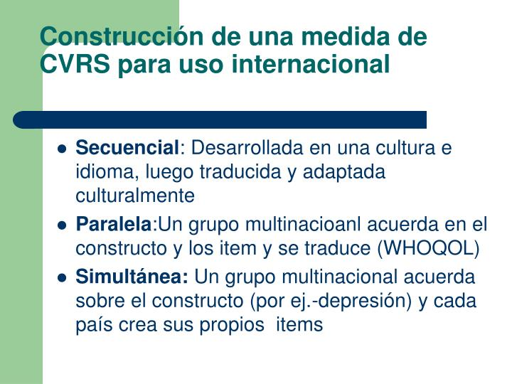 Construcción de una medida de CVRS para uso internacional