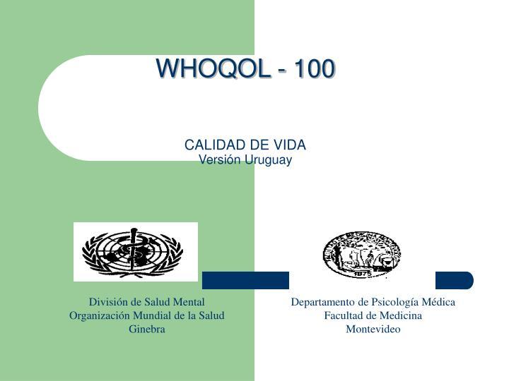 WHOQOL - 100