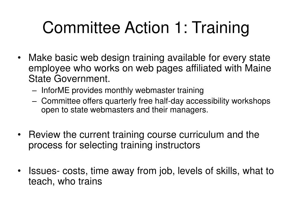 Committee Action 1: Training