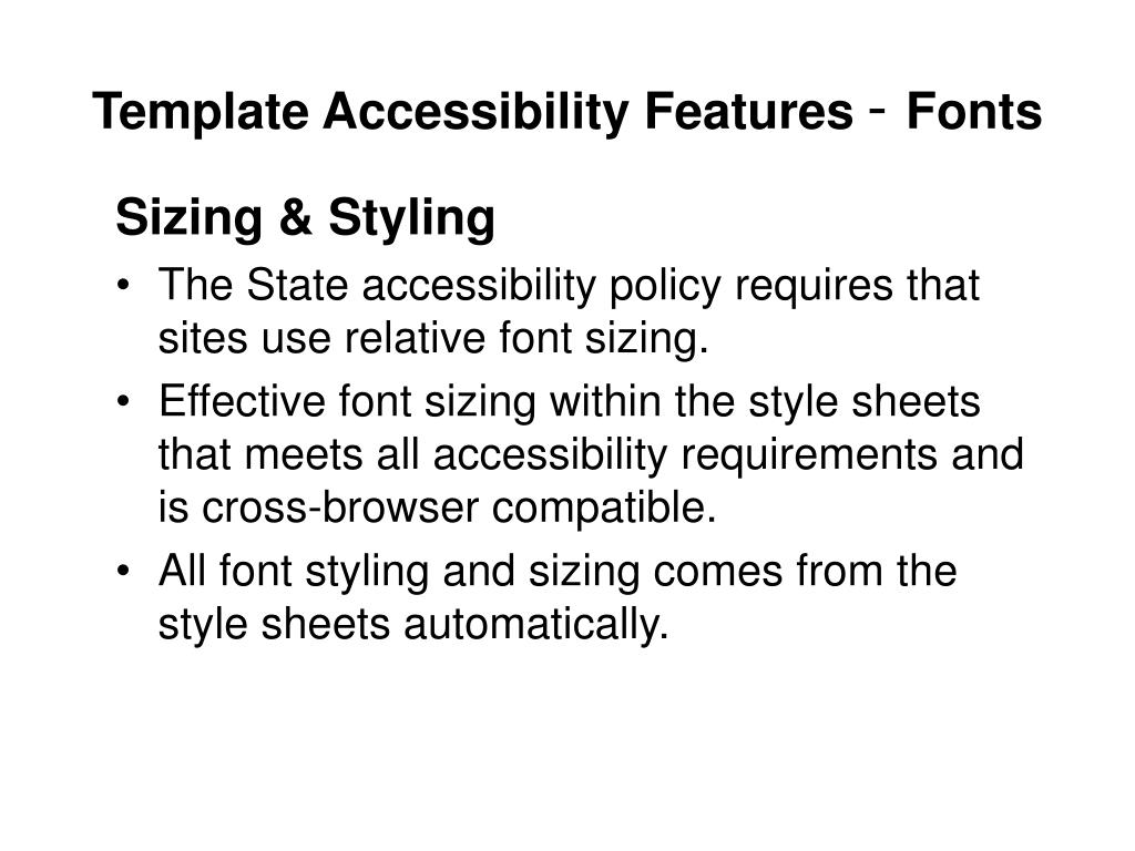 Template Accessibility Features