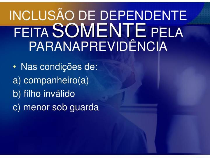 INCLUSÃO DE DEPENDENTE FEITA