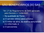 s o benefici rios do sas