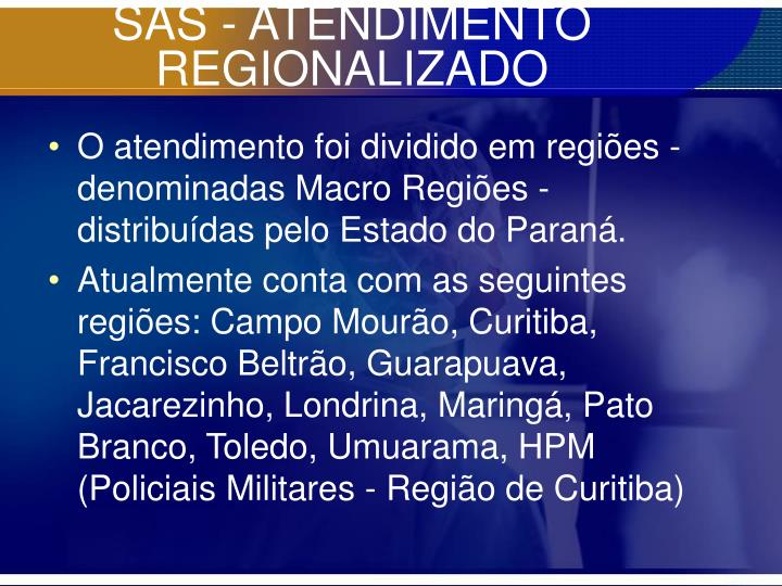 SAS - ATENDIMENTO REGIONALIZADO