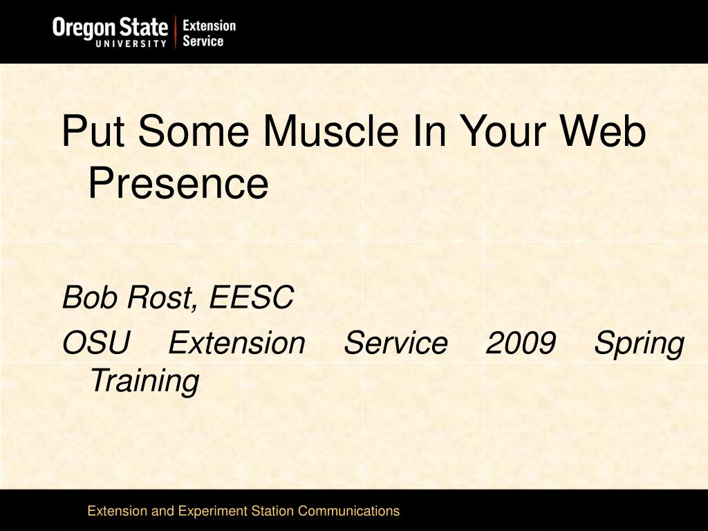 Put Some Muscle In Your Web Presence