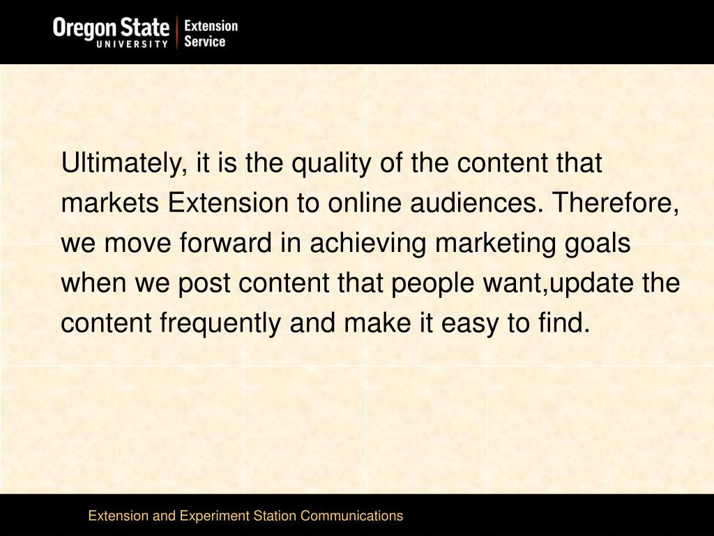 Ultimately, it is the quality of the content that