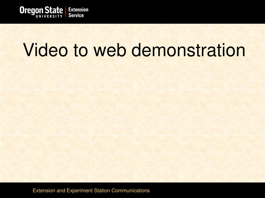 Video to web demonstration
