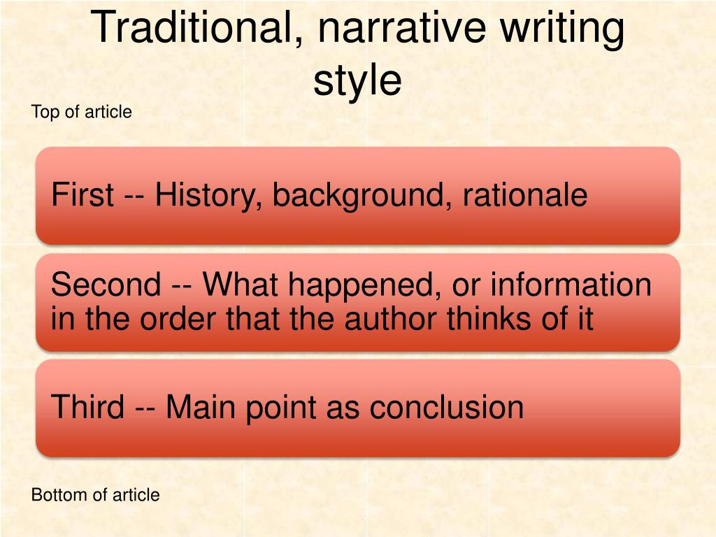 Traditional, narrative writing style