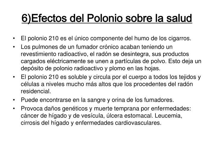 6)Efectos del Polonio sobre la salud