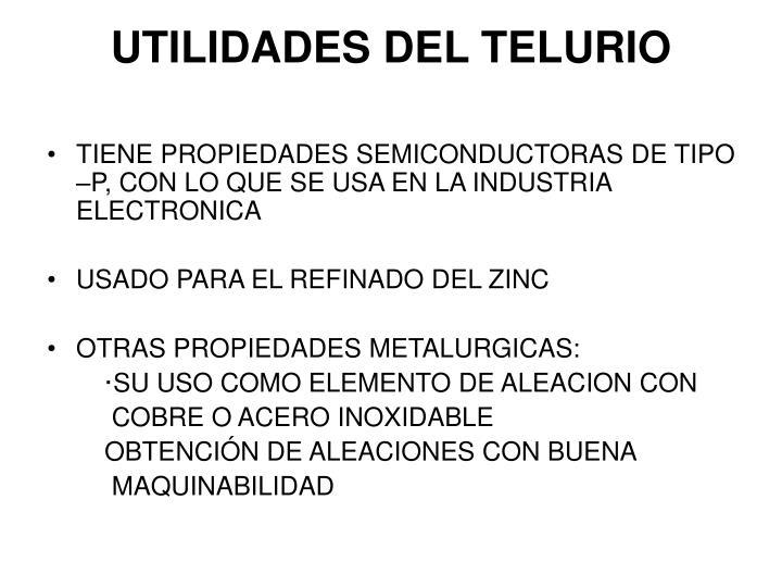 UTILIDADES DEL TELURIO