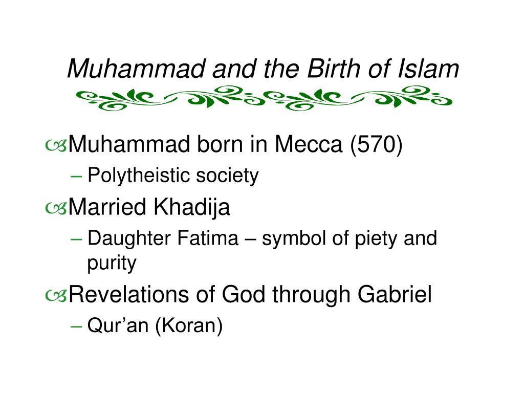 Muhammad and the Birth of Islam