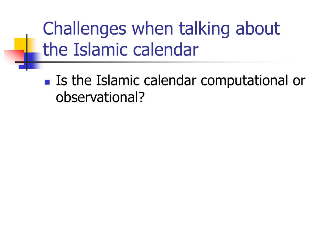 Challenges when talking about the Islamic calendar
