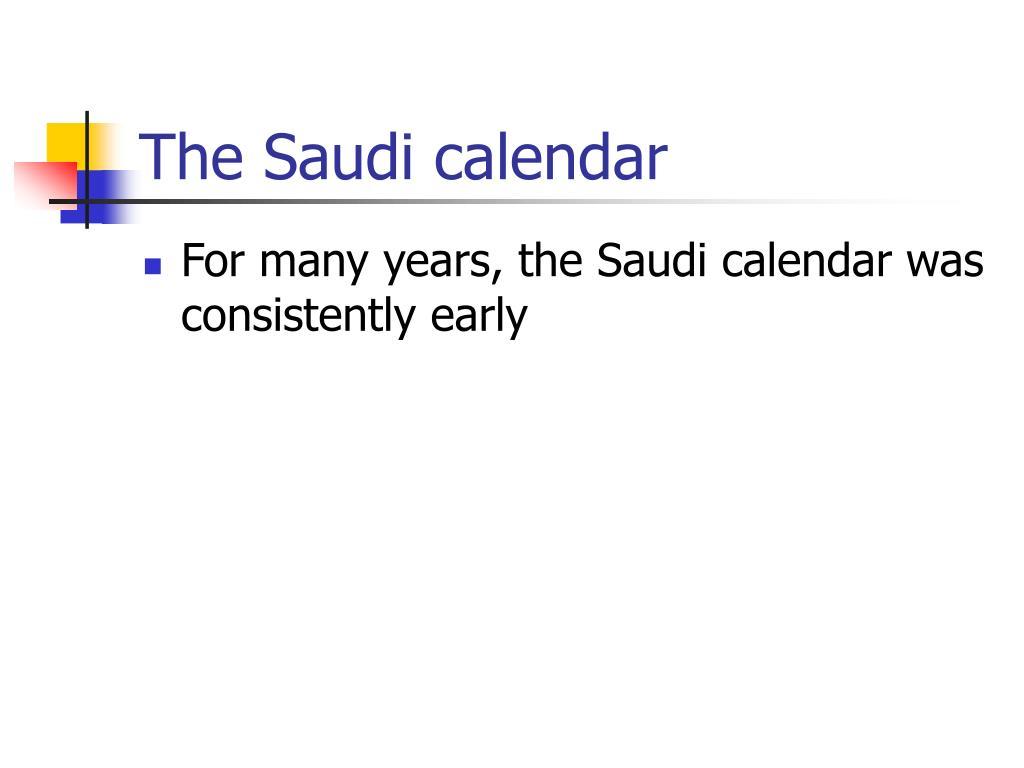 The Saudi calendar