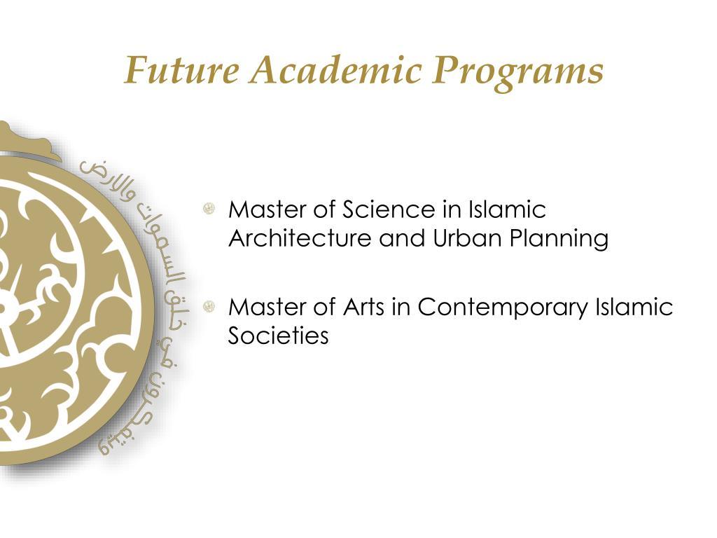 Future Academic Programs