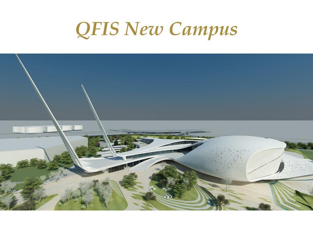 QFIS New Campus