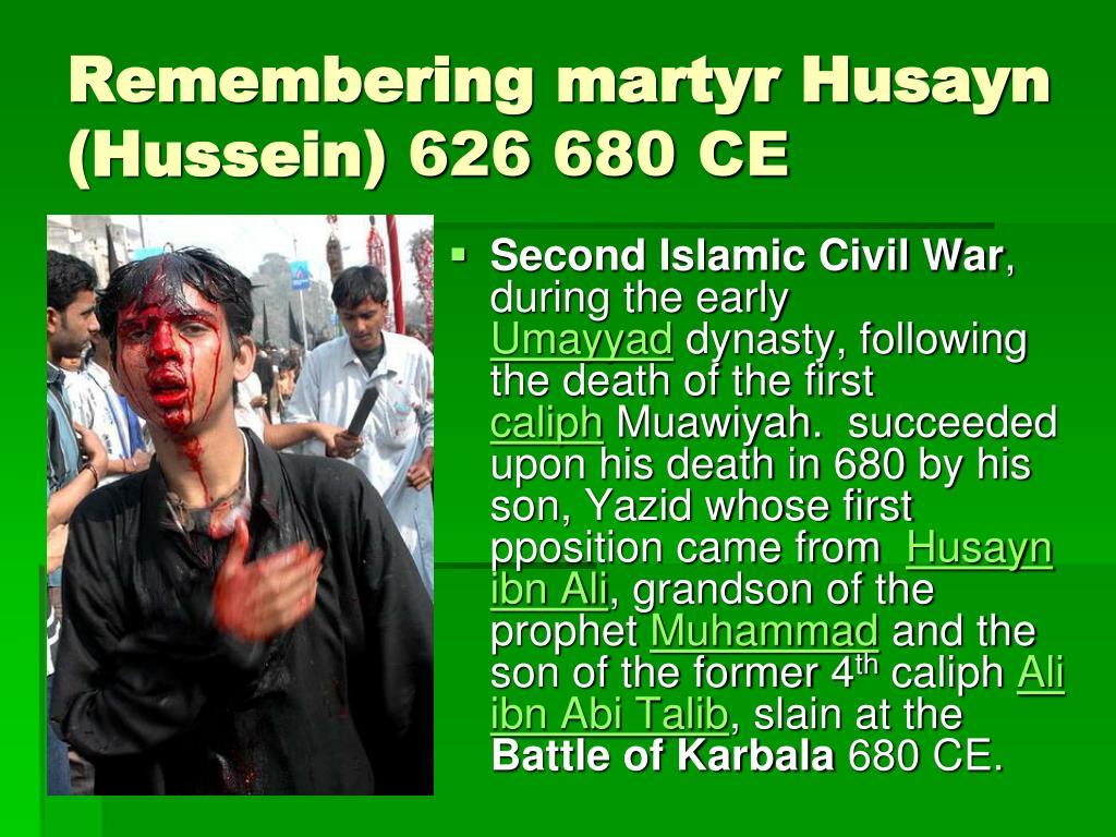 Remembering martyr Husayn (Hussein)
