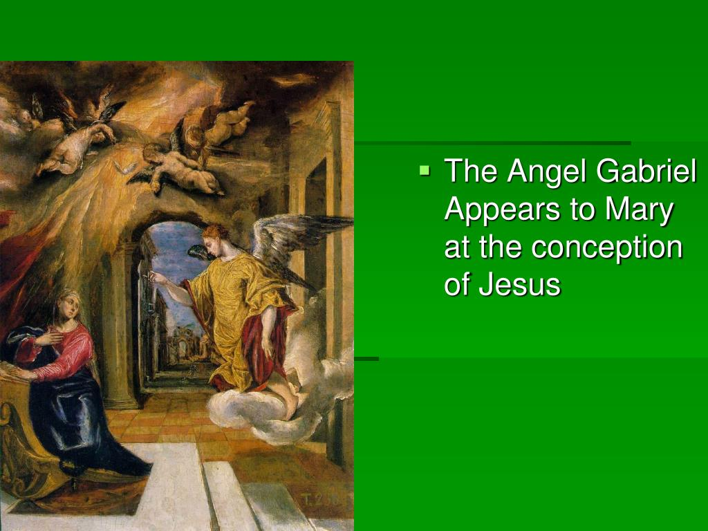 The Angel Gabriel Appears to Mary at the conception of Jesus