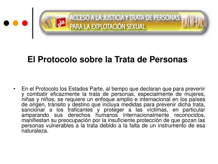 El Protocolo sobre la Trata de Personas