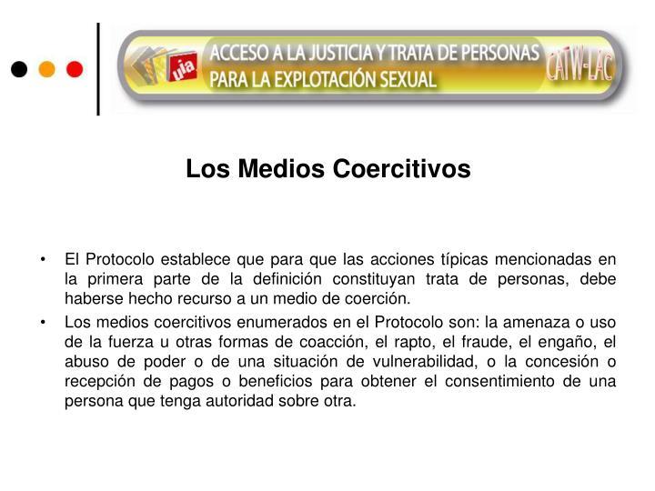 Los Medios Coercitivos