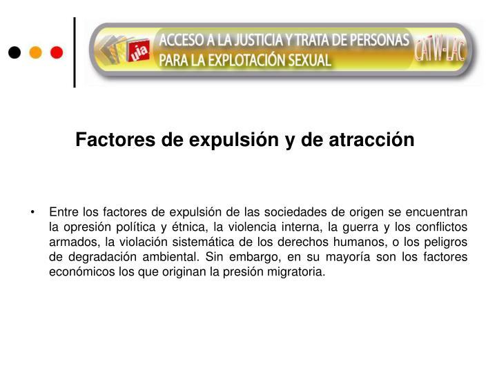 Factores de expulsión y de atracción