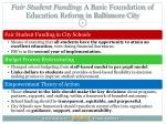 fair student funding a basic foundation of education reform in baltimore city