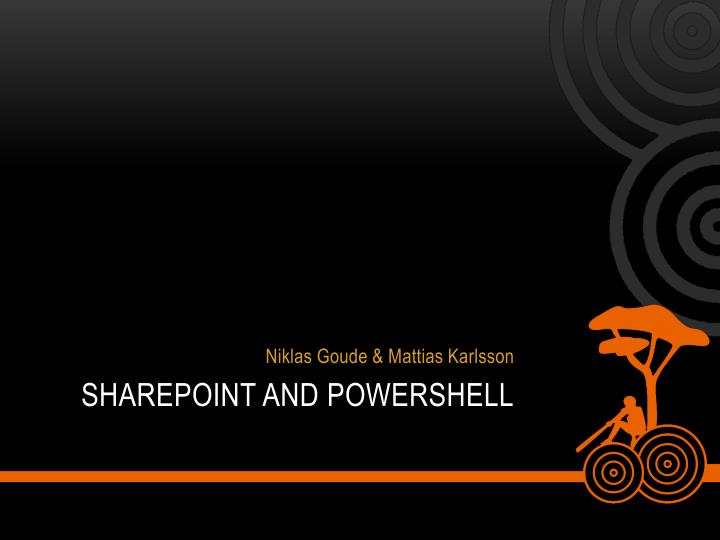 Sharepoint and powershell
