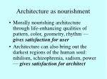 architecture as nourishment