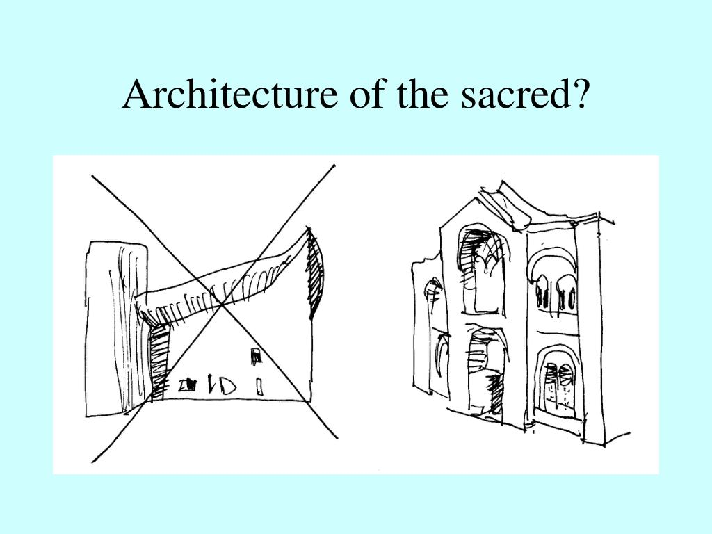 Architecture of the sacred?