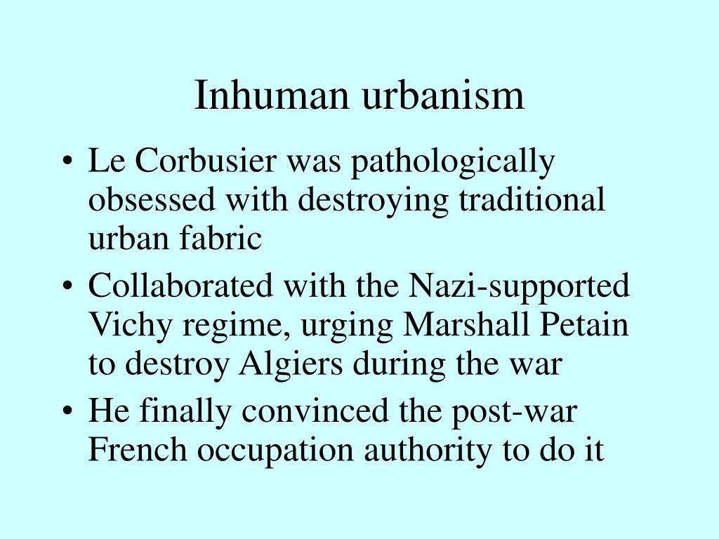 Inhuman urbanism