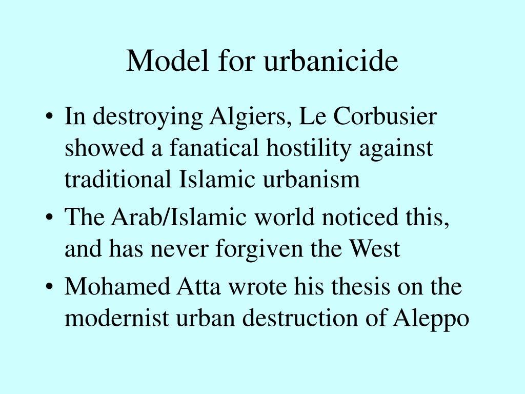Model for urbanicide