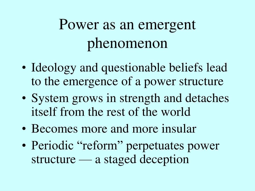 Power as an emergent phenomenon