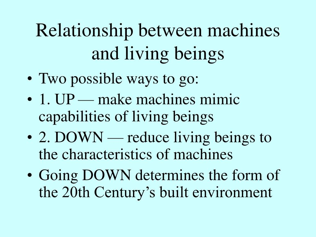 Relationship between machines and living beings