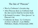 the fate of pinceau