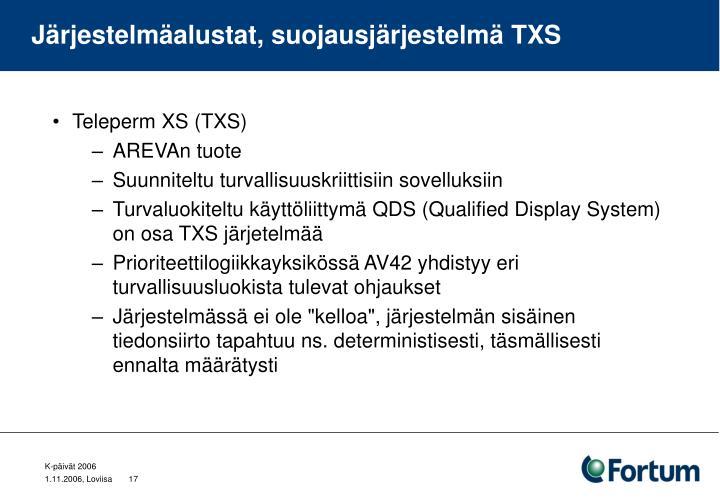 Järjestelmäalustat, suojausjärjestelmä TXS