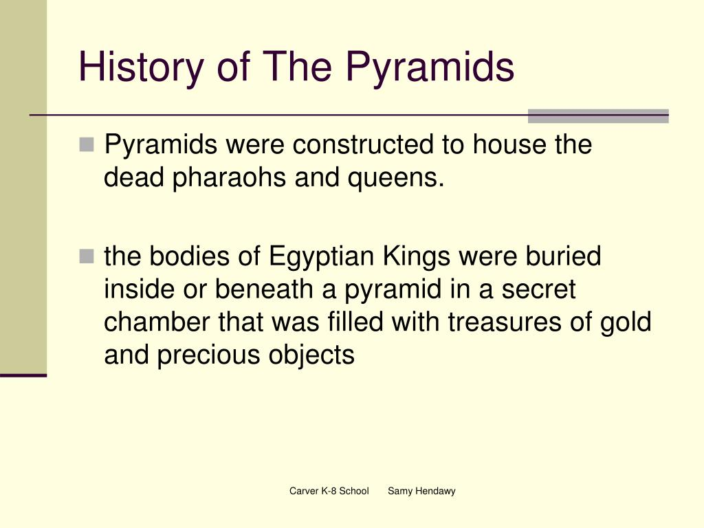 History of The Pyramids