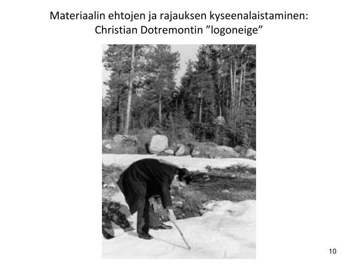 Materiaalin ehtojen ja rajauksen kyseenalaistaminen: